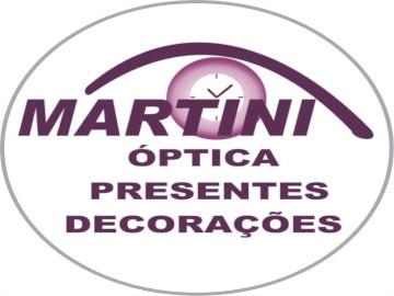 Martini Óptica Presentes e Decorações